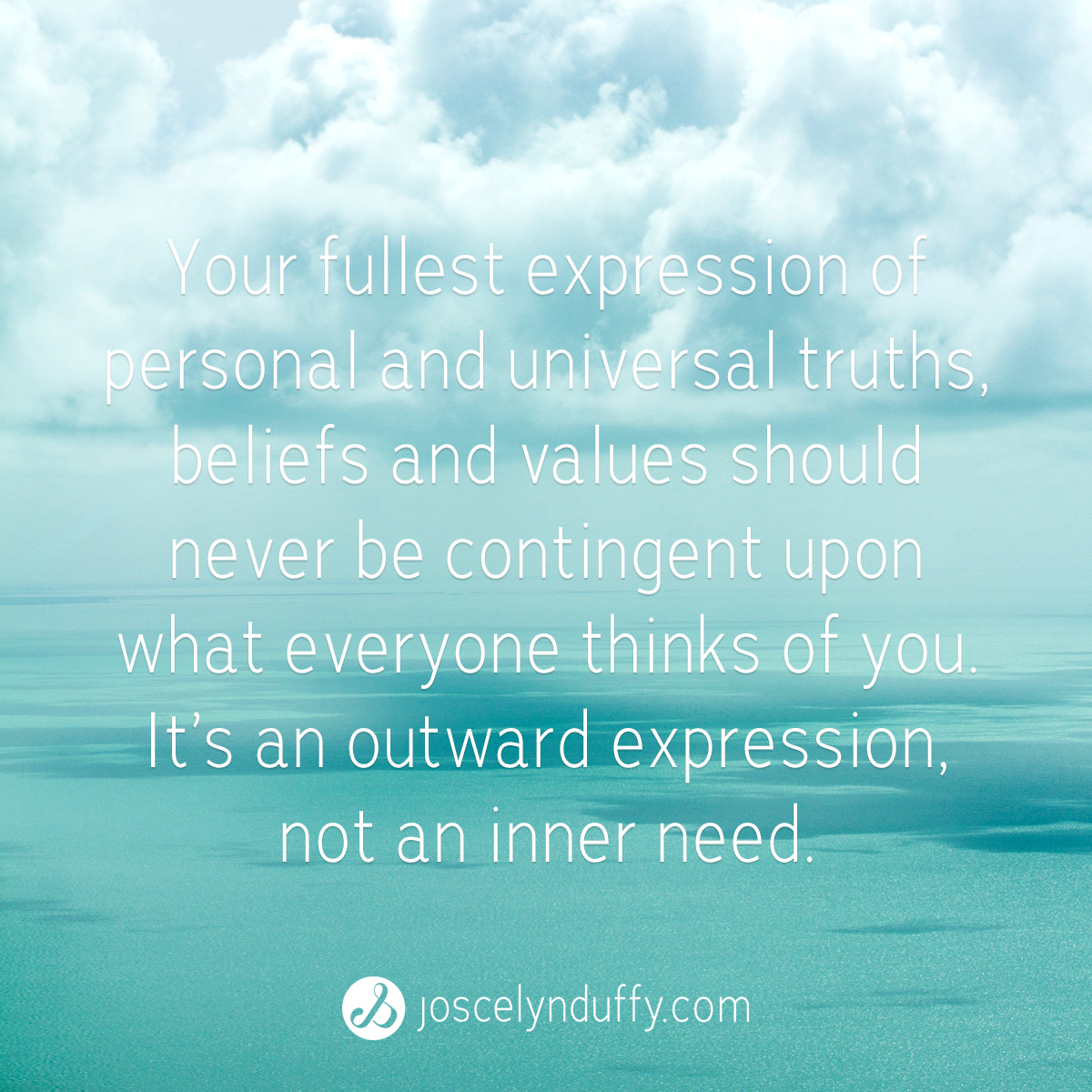 Joscelyn Duffy_quote_Self-expression should never be contingent upon what others think_March 13