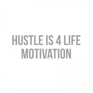 Hustle Is Four Life Motivation Podcast Joscelyn Duffy