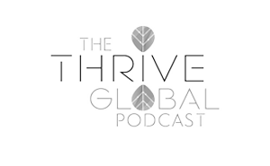 The Thrive Global Podcast Logo