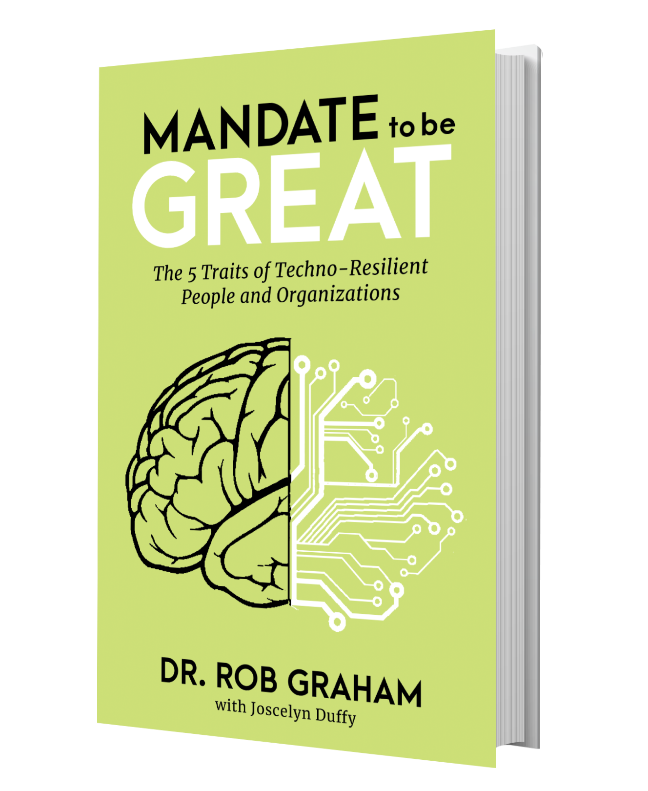 Mandate to Be Great_Dr. Rob Graham with Joscelyn Duffy